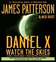 Cover image for Daniel X. bk. 2 Watch the skies : Daniel X series