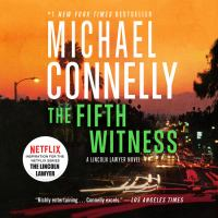 Cover image for The fifth witness. bk. 4 Mickey Haller series