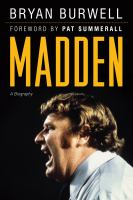 Cover image for Madden : a biography
