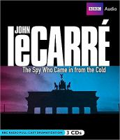 Cover image for The spy who came in from the cold. bk. 4 George Smiley series