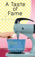 Cover image for A taste of fame. bk. 2 Potluck catering club series