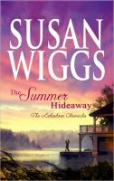 Cover image for The summer hideaway. bk. 7 The Lakeshore chronicles