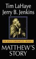 Cover image for Matthew's story. bk. 4 The Jesus chronicles series
