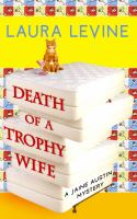 Cover image for Death of a trophy wife. bk. 9 : Jaine Austen series