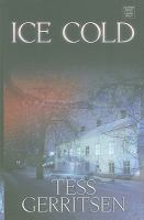 Cover image for Ice cold. bk. 8 [large print] : Rizzoli and Isles series