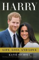 Cover image for Harry : life, loss, and love