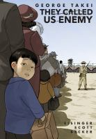 Cover image for They called us enemy [graphic novel]
