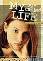 Imagen de portada para My so-called life. The complete series [videorecording DVD]