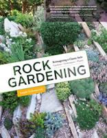 Cover image for Rock gardening : reimagining a classic style