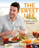 Cover image for The sweet life : diabetes without boundaries