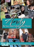 Cover image for Andy [videorecording DVD] : my story about following your passion