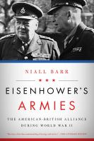 Cover image for Eisenhower's armies : the American-British alliance during World War II