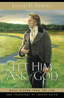 Cover image for Let him ask of God : daily wisdom from the life and teachings of Joseph Smith