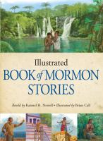 Cover image for Illustrated Book of Mormon stories