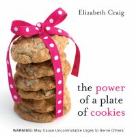 Cover image for The power of a plate of cookies