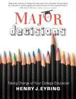 Cover image for Major decisions : taking charge of your college education