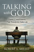 Cover image for Talking with God : divine conversations that transform daily life