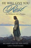 Cover image for He will give you rest : an invitation and a promise