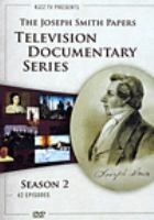 Cover image for The Joseph Smith papers television documentary series. Season 2