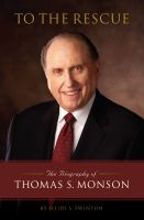 Cover image for To the rescue the biography of Thomas S. Monson