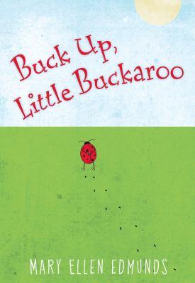 Cover image for Buck up, little buckaroo