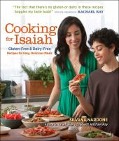 Cover image for Cooking for Isaiah : gluten-free & dairy-free recipes for easy, delicious meals