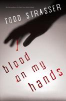 Cover image for Blood on my hands. bk. 2 : Thrillogy series