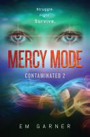 Cover image for Mercy mode. bk. 2 : Contaminated series