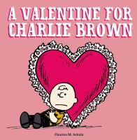 Cover image for A Valentine for Charlie Brown