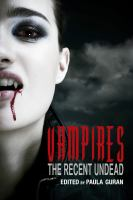 Cover image for Vampires : the recent undead