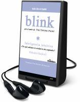 Cover image for Blink inteligencia intuitiva :?por qué sabemos la verdad en dos segundos?