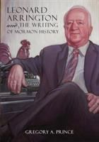 Imagen de portada para Leonard Arrington and the writing of Mormon history