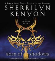 Imagen de portada para Born of shadows. bk. 5 [sound recording CD] : League: Nemesis rising series
