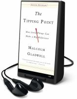 Cover image for The tipping point how little things can make a big difference