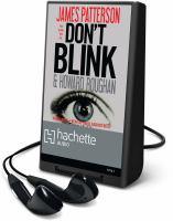 Cover image for Don't blink a novel