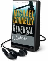 Cover image for The reversal. bk. 3 Mickey Haller series