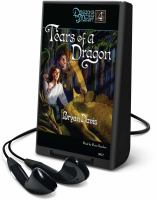 Cover image for Tears of a dragon. bk. 4 Dragons is our midst series