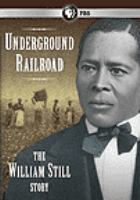 Cover image for Underground railroad the William Still story