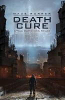 Cover image for Maze runner : the death cure [graphic novel] : official graphic novel prelude