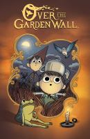 Cover image for Over the garden wall. Vol. 1 [graphic novel]