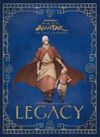 Cover image for Legacy : Avatar, the last airbender series