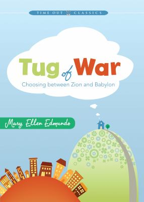 Cover image for Tug of war : choosing between Zion and Babylon