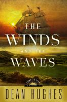 Cover image for The winds and the waves. bk. 1 Come to Zion series
