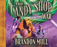 Cover image for Arcade catastrophe. bk. 2 Candy shop war series