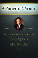 Cover image for A prophet's voice : messages from Thomas S. Monson