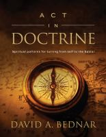 Cover image for Act in doctrine : spiritual patterns for turning from self to Savoir