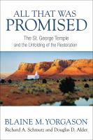 Cover image for All that was promised : the St. George Temple and the unfolding of the Restoration