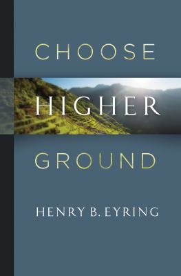 Cover image for Choose higher ground