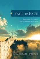Cover image for Face to face : seeking after a personal relationship with God