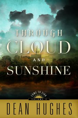 Cover image for Through cloud and sunshine. bk. 2 : Come to Zion series